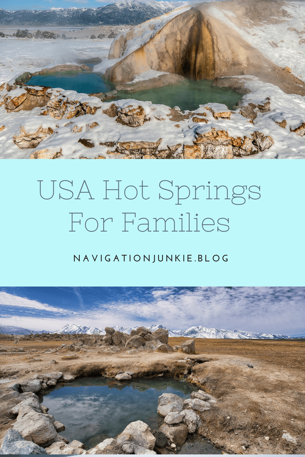 15 of the best hot springs for families in the USA  that will offer a relaxing, fun-filled family getaway during any season