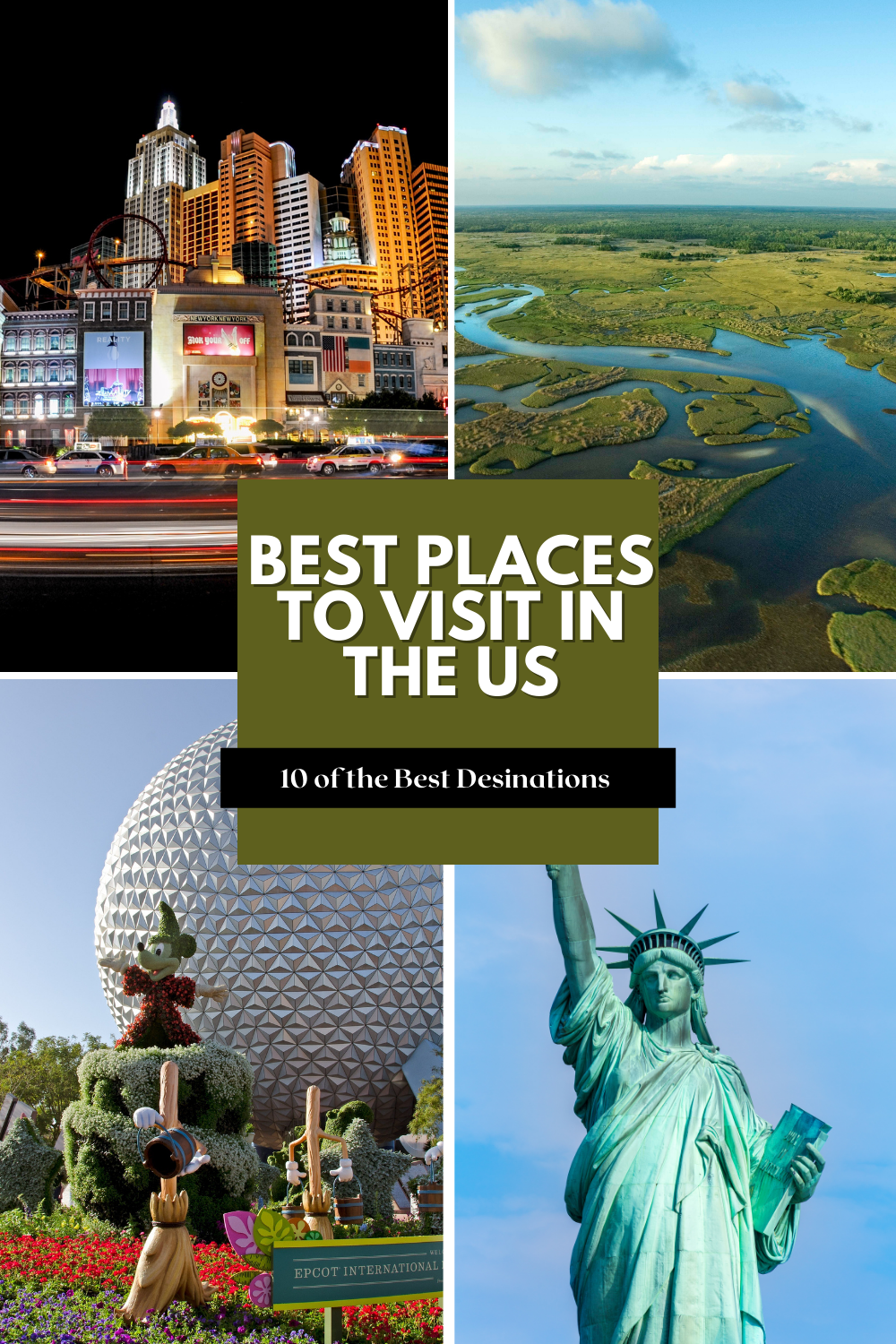 10 of the best places to visit in the US that highlight the US's history, natural beauty, and fun filled attractions