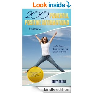 200 Powerful Positive Affirmations Volume II