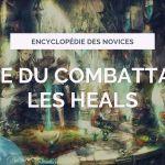 Voie du combattant : Les Heals