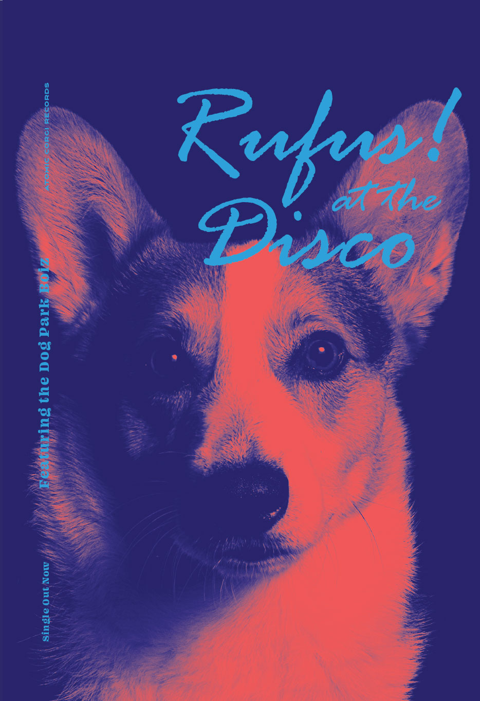 "Duotone corgi portrait that reads ""Rufus! at the Disco"""