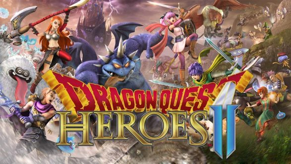 Dragon Quest Heroes II – Out Now!