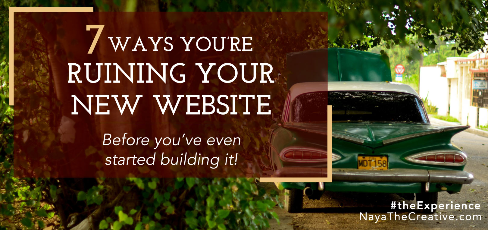 Seven Ways You're Ruining Your New Website Hero