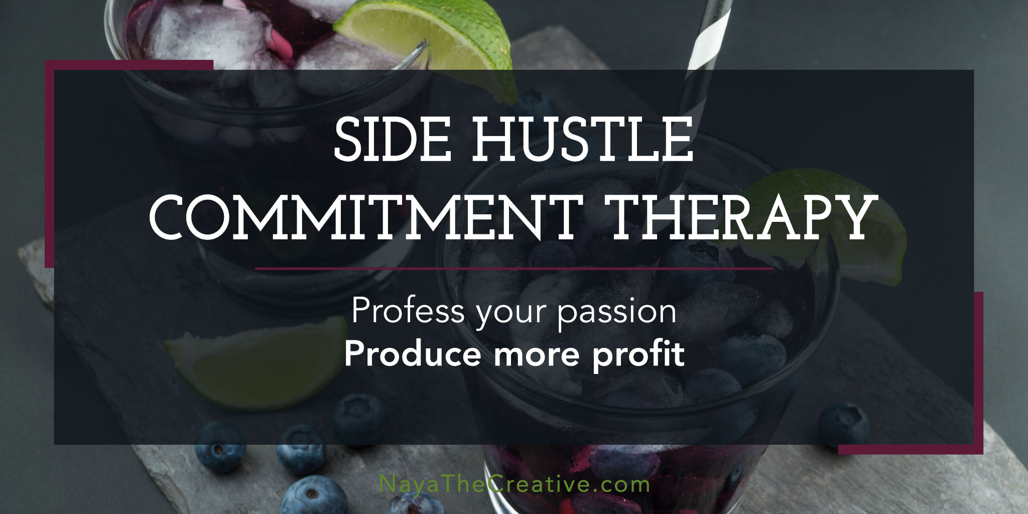 Side Hustle Commitment Therapy