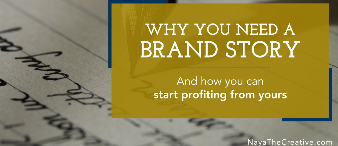 Why You Need a Brand Story and How to Get One