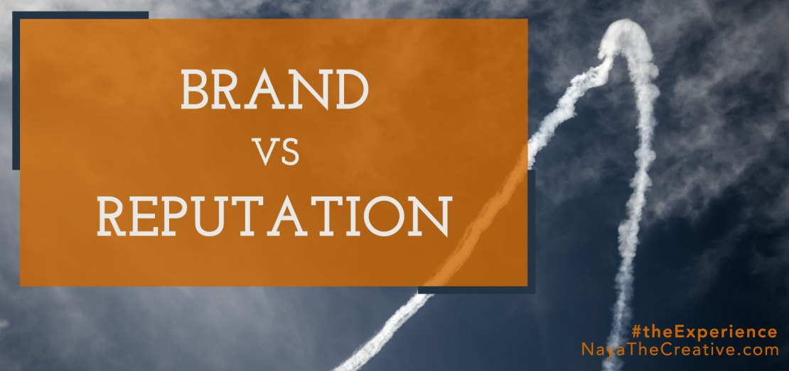 Brand Vs Reputation