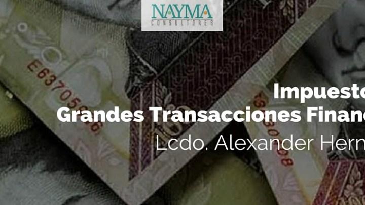 Impuesto a las Grandes Transacciones Financieras