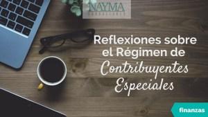 Reflexiones sobre el Régimen de Contribuyentes Especiales