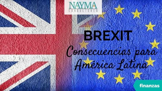 Brexit Impacto Latinoamerica Analisis Nayma Consultores