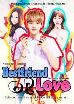 bestfiend or love Byun Baekhyun, Han Na Ri, Yoon Hyun Mi Navita Byun romance, friendship, and comedy Sahabat dan cinta adalah dua hal yang sama exo cover fanfiction