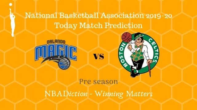 magic vs celtics preseason - Magic vs Celtics NBA Today Match Prediction - 11th Oct 2019