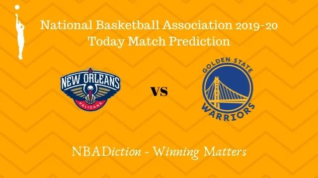 pelicans vs warriors 29102019 - Pelicans vs Warriors NBA Today Match Prediction - 29th Oct 2019