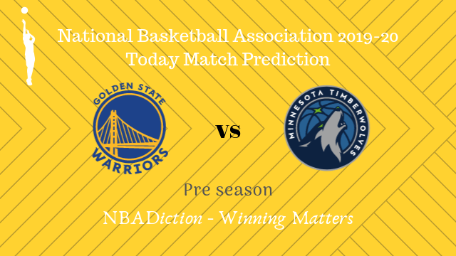 warriors vs timberwolves preseason - Warriors vs Timberwolves NBA Today Match Prediction - 11th Oct 2019