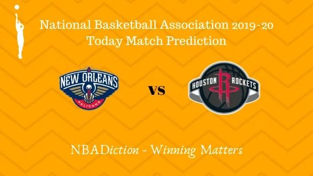 pelicans vs rockets 12112019 - Pelicans vs Rockets NBA Today Match Prediction - 12th Nov 2019