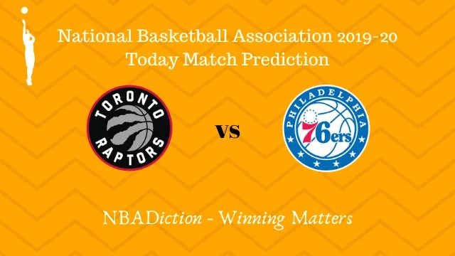 raptors vs 76ers prediction 26112019 - Raptors vs 76ers NBA Today Match Prediction - 26th Nov 2019