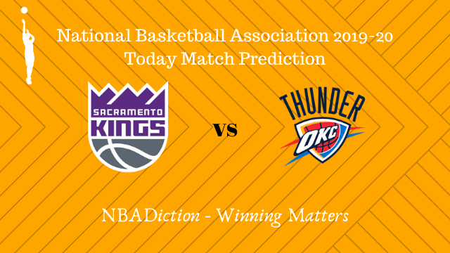 kings vs thunder prediction 12122019 - Kings vs Thunder NBA Today Match Prediction - 12th Dec 2019