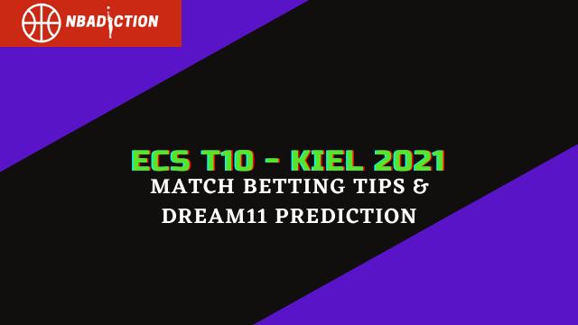ecs t10 kiel 2021 match betting tips dream11 prediction - PSV vs VFB Betting Tips & Dream11 Prediction, 33rd Match