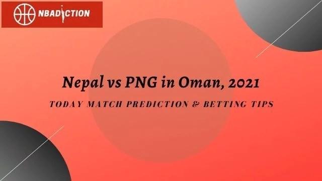 nepal vs png prediction tips 2021 - Nepal vs PNG 1st ODI Prediction & Betting Tips, 7 Sep 2021
