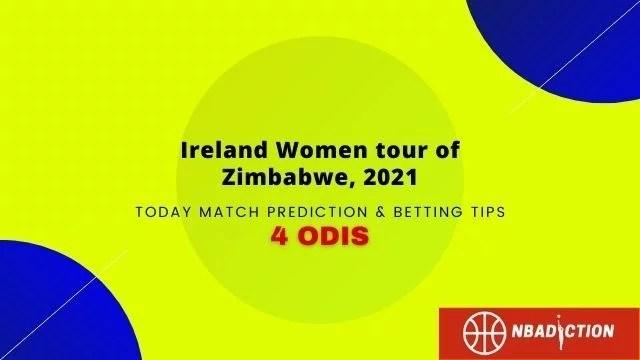 zimw vs irew today match predictions nbadiction - ZIMW vs IREW 4th ODI Prediction & Betting Tips, 11 Oct 2021