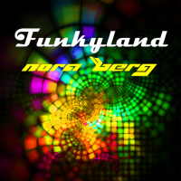 Funkyland New Music Release