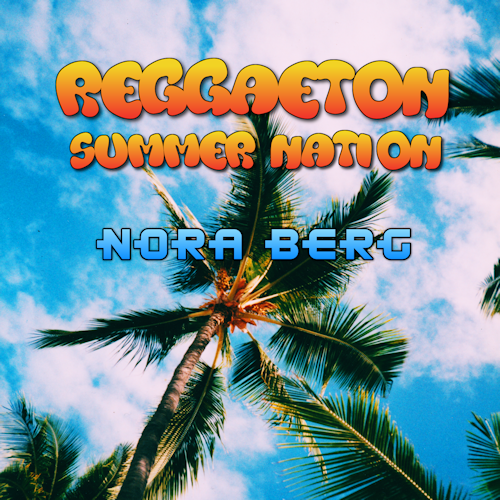 Reggaeton Summer Nation New Music Release