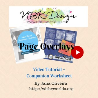 Artsy Page Overlays from NBK Designs video tutorial + Worksheet Companion