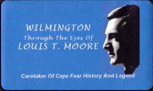 Wilmington, North Carolina History