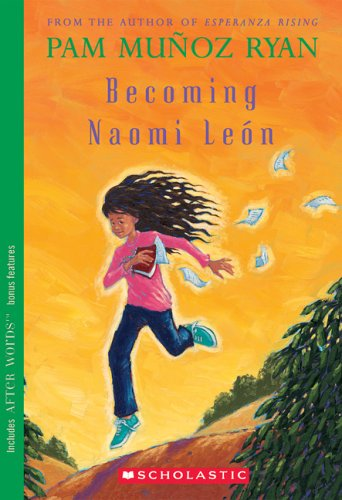 Becoming Naomi Leόn by Pam Muñoz Ryan