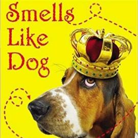 Smells Like Dog by Suzanne Selfors