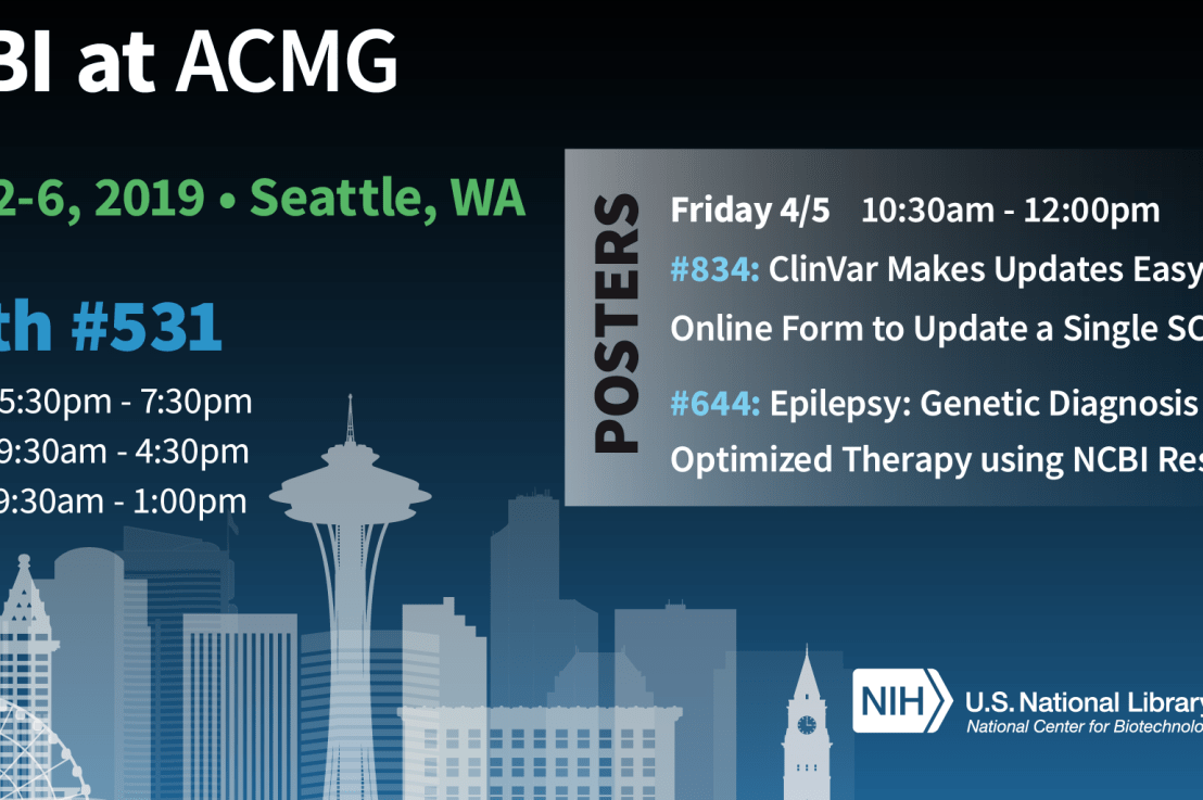 NCBI at the ACMG meeting in Seattle  next week (April 2-6, 2019)