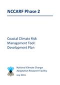 Coastal Climate Risk Management Tool: Development Plan