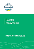 Information Manual 10: Climate Change Adaptation Planning for Protection of Coastal Ecosystems