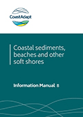 Information Manual 8: Coastal sediments, beaches and soft shores