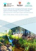 Novel methods for managing freshwater refuges against climate change in southern Australia. Supporting Document 3: Anthropogenic refuges for freshwater biodiversity