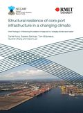 Structural resilience of core port infrastructure in a changing climate. Work Package 3 of Enhancing the resilience of seaports to a changing climate report series