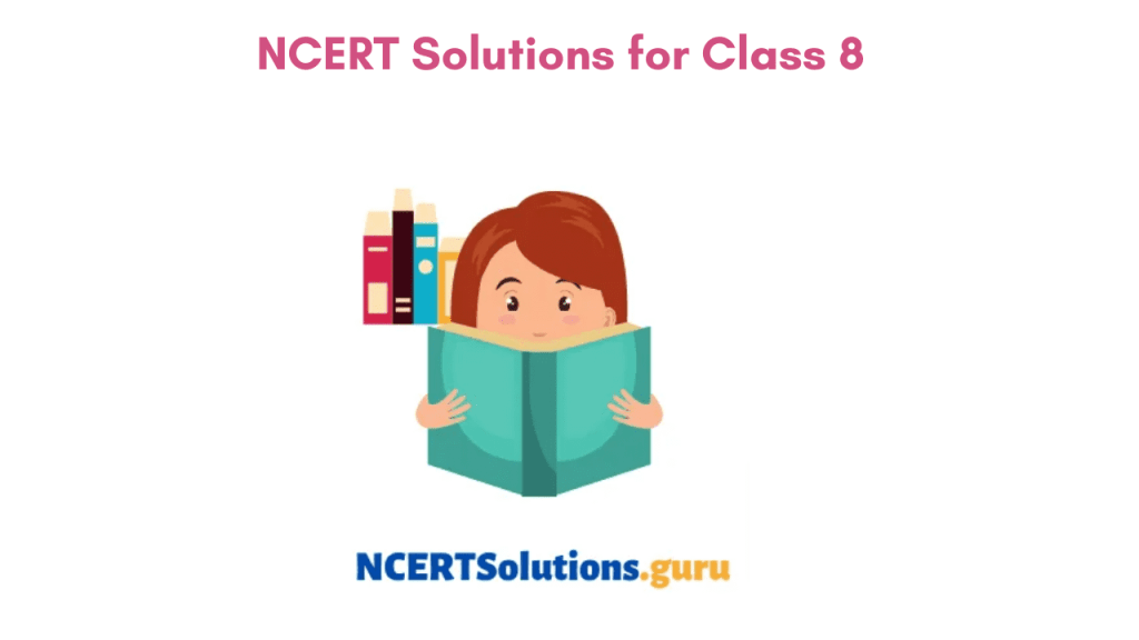 NCERT Solutions for Class 8