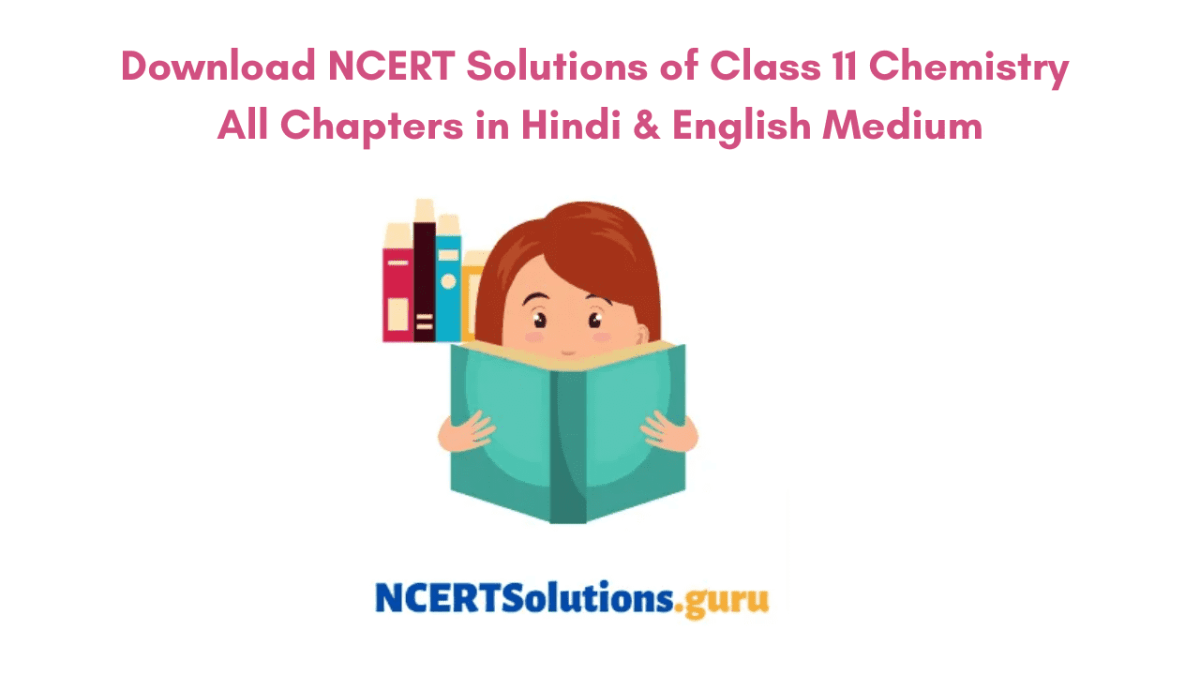 NCERT Solutions of Class 11 Chemistry