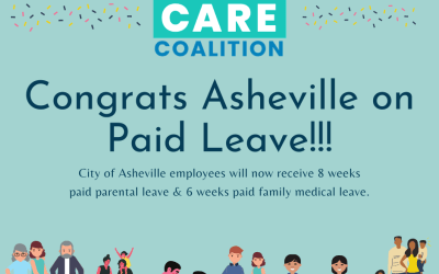 The NC Families Care Coalition Celebrates Asheville's Adoption of Paid Leave