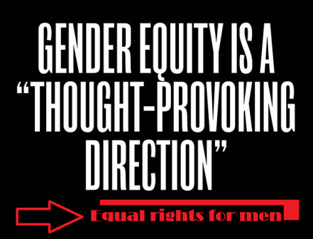 equal rights for men thought provoking