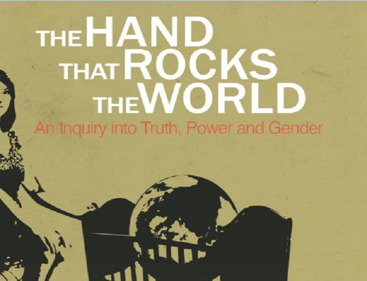 NCFM PR Director Steven Svoboda book review, The Hand that Rocks the World: An Inquiry into Truth, Power and Gender. By David Shackleton.