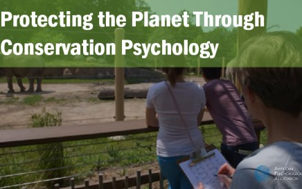 Protecting the Planet Through Conservation Psychology Susan Clayton PhD