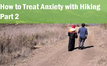 how to treat anxiety with hiking part 2_dr john la puma