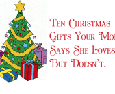 Ten Christmas gifts your Mom says she loves, but doesn't