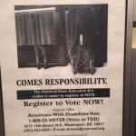 Picture of a a poster. On the poster is a black and white photo of 2 voting booths with curtains. Behind 1 curtain is a person in a wheelchair and behind the other voting booth curtain is someone standing. The poster says, with rights come responsibility. The National Voter Education Act makes it easier to register to vote. Register to vote now! National Office: Americans With Disabilities Vote. It then lists a phone number (voice or TDD), an address in Washington DC, and an older email address: dickson@essential.org . Below it says, Artworks and 800 number provided courtesy of: The Massachusetts Coalition of Citizens with Disabilities. Printing Provided by AARP/Vote. The Voter Education Program of the American Association of Retired Persons.