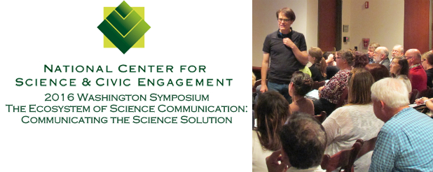 """Register for the 2016 Washington Symposium """"The Ecosystem of Science Communication: Communicating the Science Solution"""""""