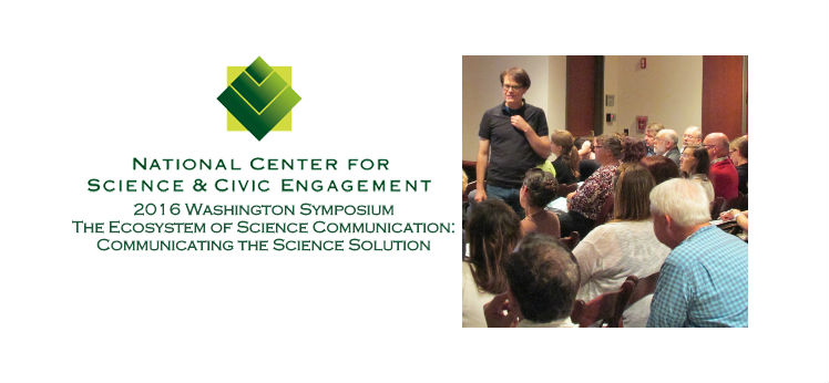 "Register for the 2016 Washington Symposium ""The Ecosystem of Science Communication: Communicating the Science Solution"""