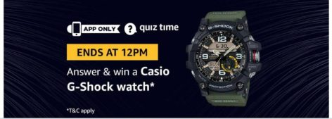 (Answer Added) Amazon Quiz Time Daily - Today Amazon Quiz Answers (28 March) & Win a G-shock Watch