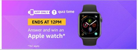 (Answer Added) Today Amazon Quiz Answers (9 April) & Win Apple Watch