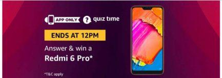 (Answer Added) Today Amazon Quiz Answers (10 April) & Win Redmi 6 Pro