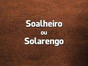 Soalheiro ou Solarengo